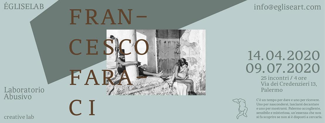 Laboratorio Abusivo, Francesco Faraci, égliselab